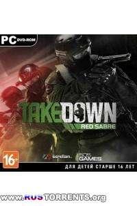 Takedown: Red Sabre | RePack от Black Beard