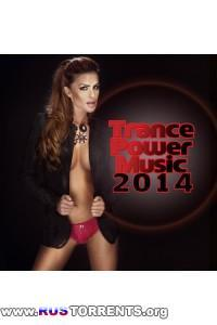 VA - Trance Power Music 2014