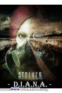 S.T.A.L.K.E.R.: Shadow of Chernobyl - DIANA: Dilogy | PC | RePack by SeregA-Lus