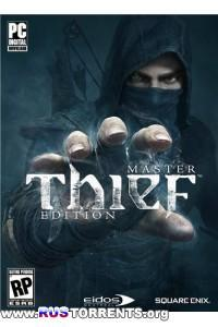 Thief: Master Thief Edition [Update 4] | PC | RePack от z10yded