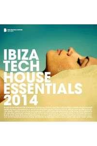 VA - Ibiza Tech House Essentials 2014 (Deluxe Version) | MP3