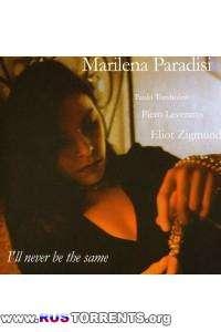 Marilena Paradisi - I'll Never Be the Same