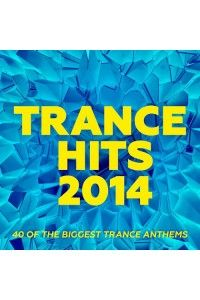 VA - Trance Hits 2014: 40 Of The Biggest Trance Anthems   MP3