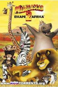 Мадагаскар 2 | DVDRip