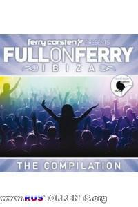 VA - Full On Ferry Ibiza (mixed by Ferry Corsten)