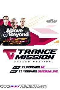 Above & Beyond, Dj Feel, Bobina, BT, Andrew Rayel - Live @ Trancemission @ St.Petersburg, Russia A2 (22-02-2013)
