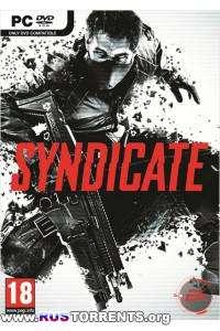 Syndicate | РС | Repack от Fenixx