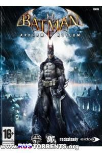 Batman: Arkham Asylum - Game of the Year Edition | РС | RePack