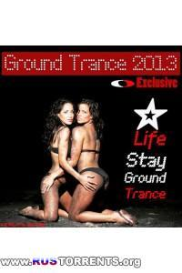 VA - Life Stay Ground Trance