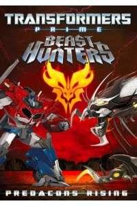 Трансформеры: Прайм – Звериные Охотники: Восстание Предаконов | HDRip | L