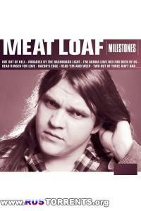 Meat Loaf - Milestones