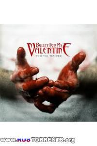 Bullet For My Valentine - Temper Temper [Deluxe Edition] | MP3
