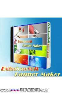 EximiousSoft Banner Maker 5.00 [Rus] RePack + Portable