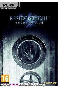 Resident Evil  Revelations | [RePack] | от =Чувак=