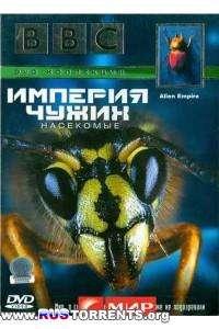 BBC: Империя чужих. Насекомые (01-06 из 06) | DVDRip-AVC
