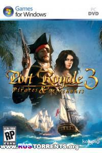 Port Royale 3: Pirates & Merchants | Repack от Audioslave