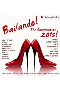VA - Bailando! The Compilation 2015 (50 Latin Dance Hits) | MP3