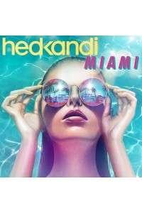 VA - Hed Kandi Miami 2015 | MP3