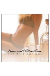 VA - Come & Chill With Me (Relaxing Chillout Songs) | MP3