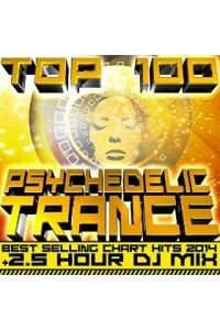 VA - Top 100 Psychedelic Trance | MP3