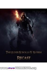 The Elder Scrolls V: Skyrim - Legendary Edition [MegaMod's Edition Pack - Recast + DLC's] | PC | RePack от Аронд