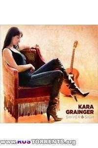 Kara Grainger - Shiver & Sigh