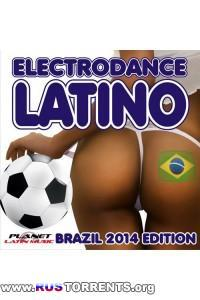 VA - Electrodance Latino. Brazil 2014 Edition. | MP3