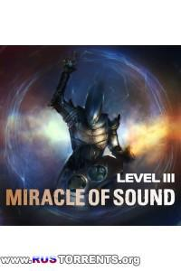 Miracle of Sound - Level 3