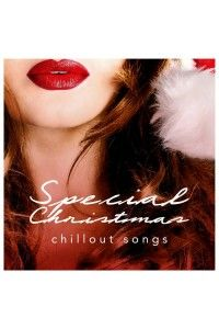 VA - Special Christmas Chillout Songs   MP3