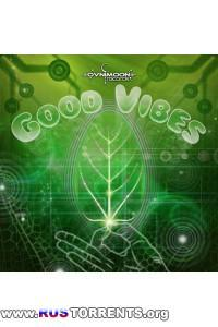 VA - Good Vibes
