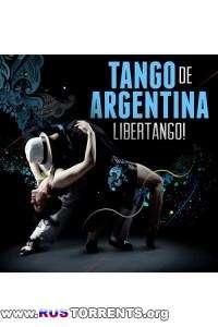 VA - Tango de Argentina - Libertango!