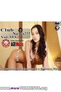 VA - Клубные Новинки Vol.353