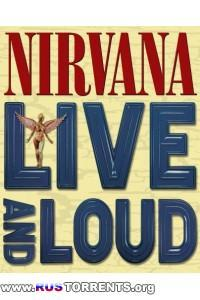 Nirvana - Live and Loud 1993 | DVDRip