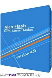 Aleo Flash Intro Banner Maker 4.0 [Rus/Eng] RePack/Portable by Boomer