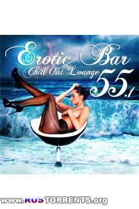 VA - Erotic Bar and Chill Out Lounge 55.1