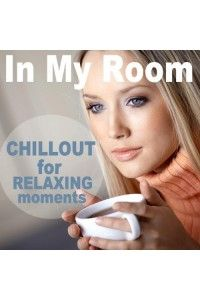 VA - In My Room (Chillout for Relaxing Moments) | MP3