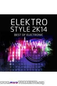 VA - Elektro Style 2K14: Best Of Electronic