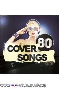 VA - 80 Cover Songs | MP3