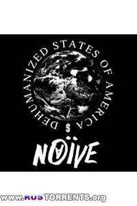 Наив -  Dehumanized States Of America