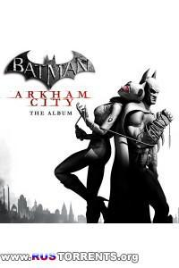 OST - Batman: Arkham City [The Album]