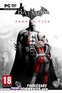Batman: Arkham City [Steam-Rip, RUS, 2011] [Распакованная]