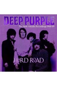Deep Purple - Hard Road: The Mark 1 Studio Recordings 1968-69 (5CD) | MP3