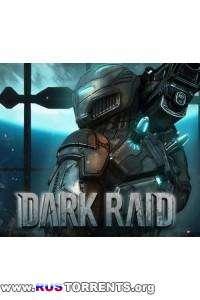 Dark Raid | PC | Лицензия