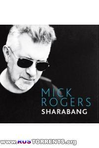 Mick Rogers - Sharabang