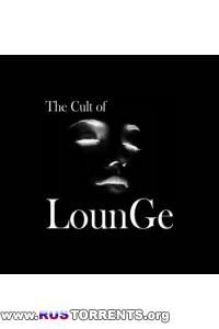 VA - The Cult of LounGe