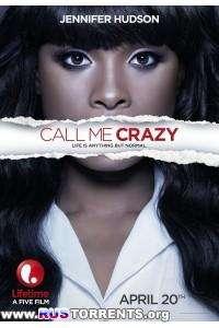 Зови меня сумасшедшим | WEB-DL 1080p | Itunes