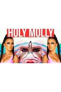 MOLLY - HOLY MOLLY | 4K 2160p
