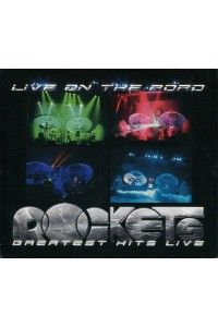 Rockets - Live on the Road. Greatest Hits Live (2CD) | MP3