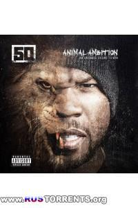 50 Cent - Animal Ambition: An Untamed Desire to Win [Deluxe Edition] | MP3