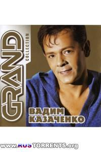 Вадим Казаченко - Grand Collection | MP3